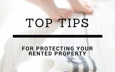 Top Tips For Protecting Rented Properties